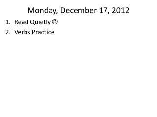 Monday , December  17, 2012