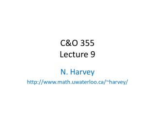 C&O 355 Lecture 9
