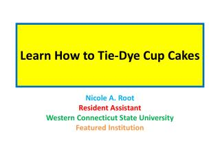 Learn How to Tie-Dye Cup Cakes