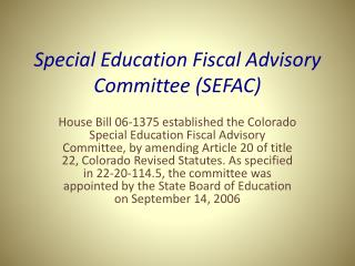 Special Education Fiscal Advisory Committee (SEFAC)