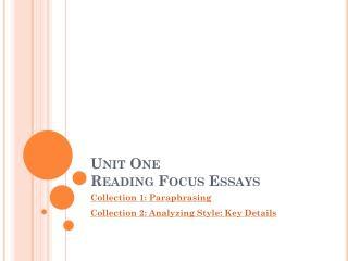 Unit One Reading Focus Essays