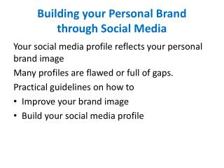 Building your Personal Brand  through Social Media