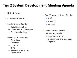 Tier 2 System Development Meeting Agenda