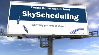 Center Grove High School SkyScheduling