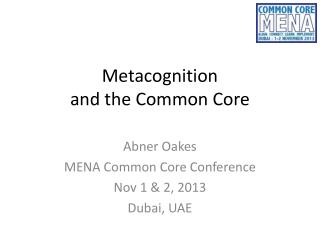 Metacognition and the Common Core