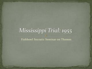 Mississippi Trial: 1955