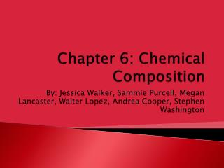 Chapter 6: Chemical Composition