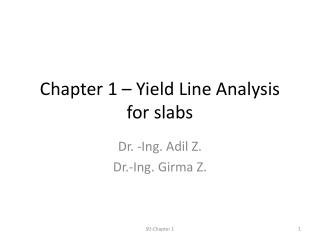 Chapter 1 � Yield Line Analysis  for slabs