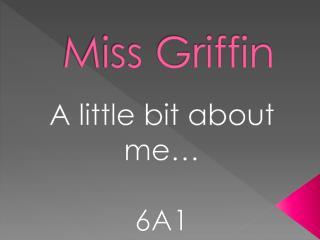 Miss Griffin