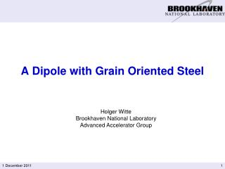 A Dipole with Grain Oriented Steel