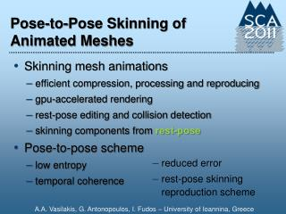Pose-to-Pose Skinning of Animated Meshes