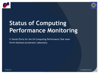 Status of Computing Performance Monitoring