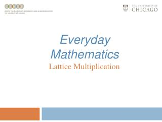 Everyday Mathematics Lattice Multiplication