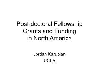 Post-doctoral Fellowship Grants and Funding in North America
