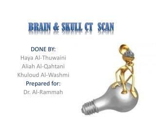 Brain & Skull CT  Scan