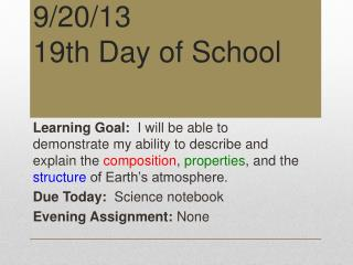 9 /20/13 19th Day of School