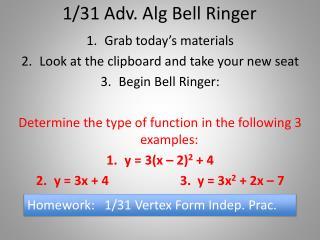 1/31 Adv.  Alg  Bell Ringer