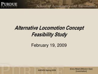 Alternative Locomotion Concept Feasibility Study