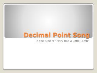 Decimal Point Song