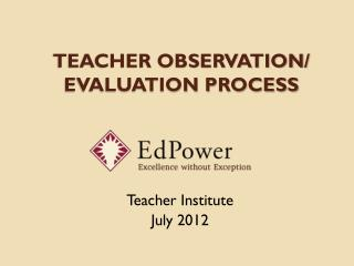 Teacher Observation/ Evaluation Process