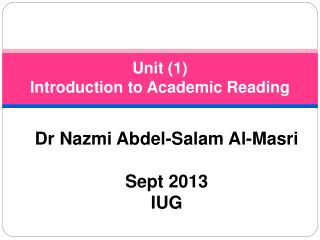 Unit (1)  Introduction to Academic Reading