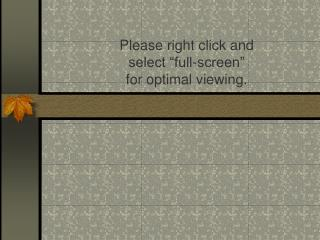 Please right click and select  full-screen  for optimal viewing.