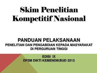 Skim  Penelitian Kompetitif Nasional PANDUAN PELAKSANAAN