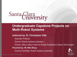 Undergraduate Capstone Projects on Multi-Robot Systems