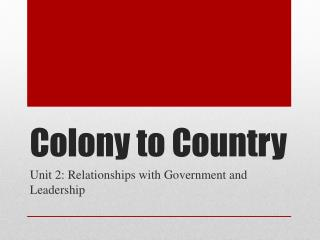 Colony to Country