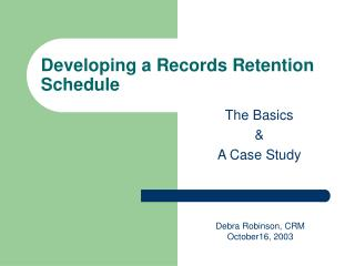 Developing a Records Retention Schedule