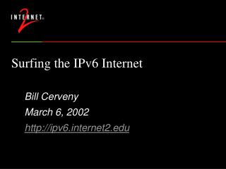 Surfing the IPv6 Internet PPT