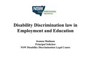 Overview  Disability Discrimination Law Generally Employment Complaints 3.    Education Complaints