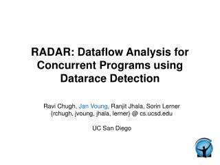 RADAR: Dataflow Analysis for Concurrent Programs using Datarace Detection