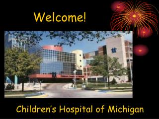 Children s Hospital of Michigan