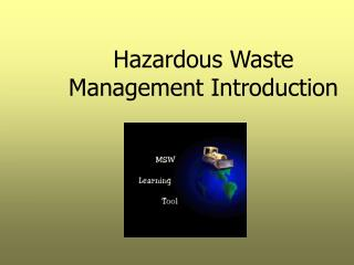 Hazardous Waste Management Introduction