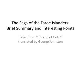 The Saga of the Faroe Islanders: Brief Summary and Interesting Points