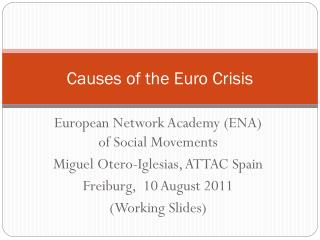 Causes of the Euro Crisis