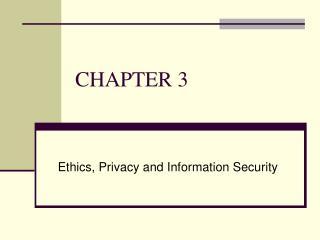Chapter 3: Ethics
