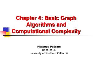 Chapter 4: Basic Graph Algorithms and Computational Complexity