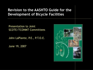 Revision to the AASHTO Guide for the Development of Bicycle Facilities