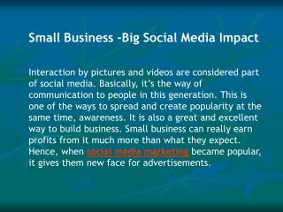 Small Business -Big Social Media Impact