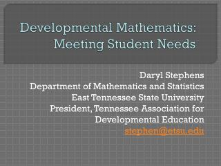 Developmental Mathematics: Meeting Student Needs