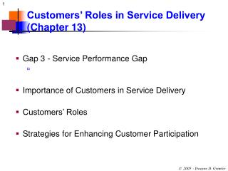 Customers  Roles in Service Delivery Chapter 13