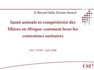 Sant  animale et comp titivit  des fili res en Afrique: comment lever les contraintes sanitaires    CSA