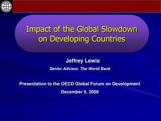 Impact of the Global Slowdown on Developing Countries