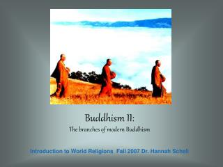 Buddhism II: The branches of modern Buddhism