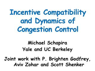 Michael Schapira Yale and UC Berkeley  Joint work with P. Brighten Godfrey, Aviv Zohar and Scott Shenker