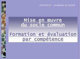 Mise en  uvre  du socle commun  Formation et  valuation par comp tence