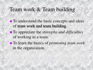 Team work  Team building
