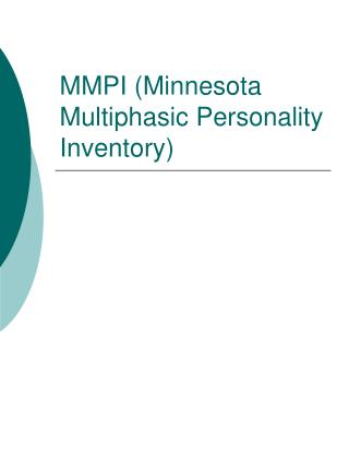 MMPI Minnesota Multiphasic Personality Inventory